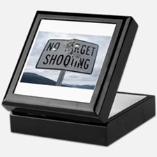 SIGN - NO TARGET SHOOTING Keepsake Box