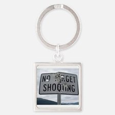 SIGN - NO TARGET SHOOTING Keychains