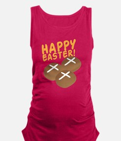HAPPY EASTER with hot cross bun Maternity Tank Top