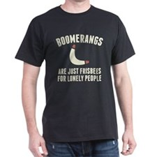 Frisbees For Lonely People T-Shirt
