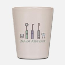 Cute Dental assistant Shot Glass