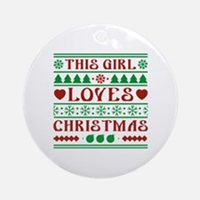 This Girl Loves Christmas Ornament (Round)