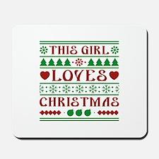 This Girl Loves Christmas Mousepad