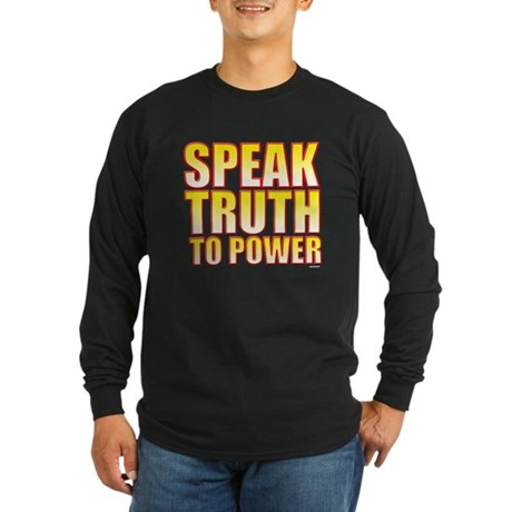 Speak Truth to Power Long Sleeve Dark T-Shirt