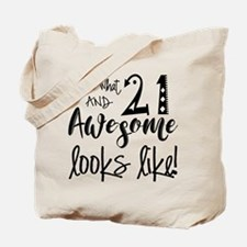 Awesome 21 Year Old Tote Bag