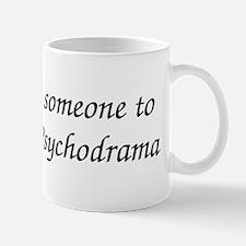 Psychodrama Audition Mug