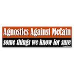 Agnostics Against John McCain bumpersticker