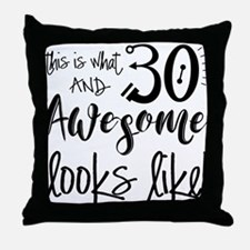 Awesome 30 Year Old Throw Pillow