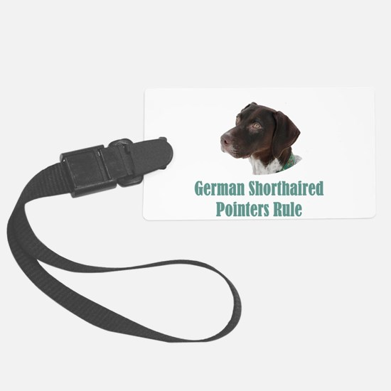 German Shorthaired Pointers Rule Luggage Tag