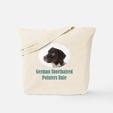 German Shorthaired Pointers Rule Tote Bag