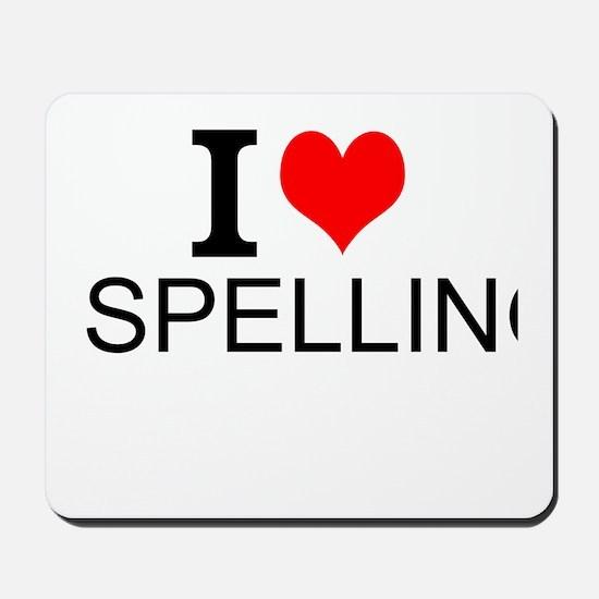 I Love Spelling Mousepad
