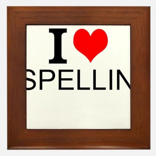 I Love Spelling Framed Tile