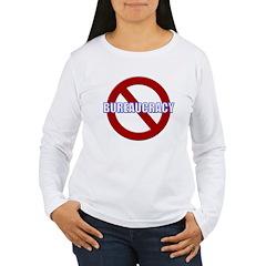 No Bureaucracy! T-Shirt