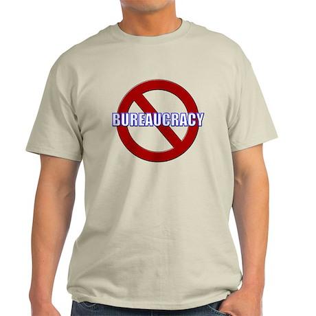 No Bureaucracy! Light T-Shirt