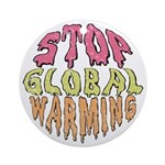 Earth Day / Stop Global Warming Ornament (Round)