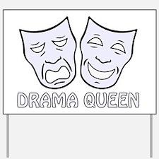 Unique Drama queen Yard Sign