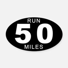 Run 50 Miles Oval Car Magnet