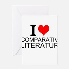 I Love Comparative Literature Greeting Cards