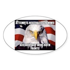 America Tried to Remain Neutral But ends u Decal