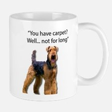 Airedale: Destructor and Destroyer of Carpet Mugs