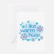 I like warm hugs Greeting Cards