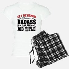 Badass Set Designer Pajamas