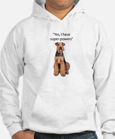 Airedale that believes they have Hoodie
