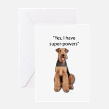 Airedale that believes they have su Greeting Cards