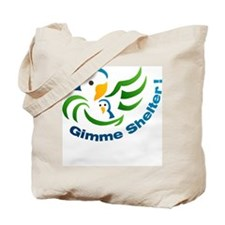 Gimme Shelter! - Tote Bag