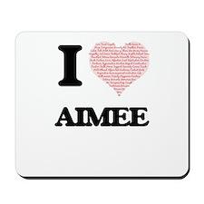 Aimee Mousepad