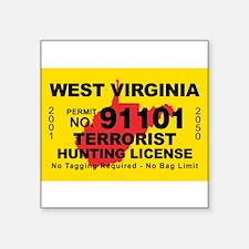 """Funny Terrorist hunting license Square Sticker 3"""" x 3"""""""