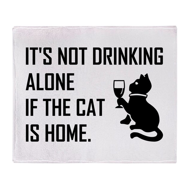 It S Not Drinking Alone If Your Cat Is Home