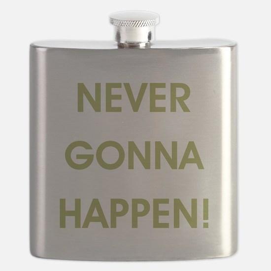 NEVER GONNA HAPPEN Flask