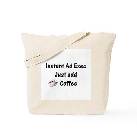 Instant Ad Exec Tote Bag