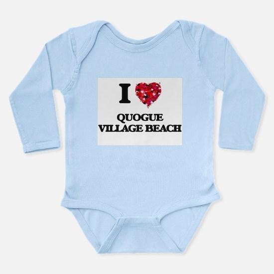 I love Quogue Village Beach New York Body Suit