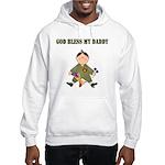 God Bless My Daddy Hooded Sweatshirt