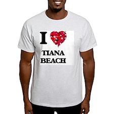 I love Tiana Beach New York T-Shirt