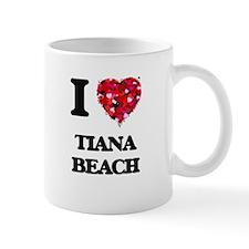 I love Tiana Beach New York Mugs