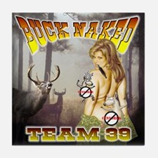 "'Team 39 ""Buck Naked "" Tile Coaster"