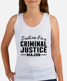 Trust Me Im A Criminal Justice Major Tank Top