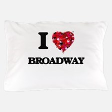 I love Broadway New Jersey Pillow Case