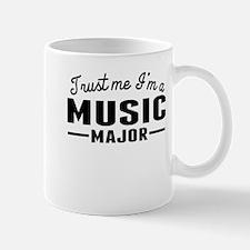Trust Me Im A Music Major Mugs