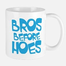 BROS BEFORE HOES Mugs