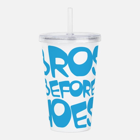 BROS BEFORE HOES Acrylic Double-wall Tumbler
