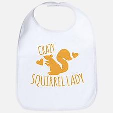 Crazy Squirrel lady Bib