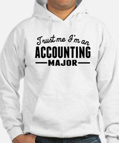Trust Me Im An Accounting Major Hoodie