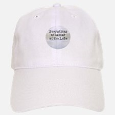 better at the lake Baseball Baseball Cap