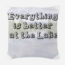 better at the lake Woven Throw Pillow