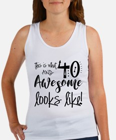 Awesome 40 Years Old Women's Tank Top