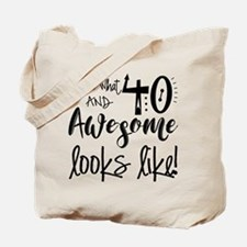 Awesome 40 Years Old Tote Bag
